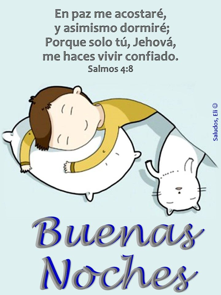 45 best a dormir o unas buenas noches images on pinterest for En paz me acostare