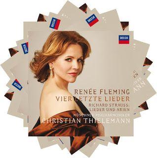 Renée Fleming  Vier letzte Lieder Richard Strauss: Lieder und Arien  Münchner Philharmoniker dir. Christian Thielemann  Decca, 2008