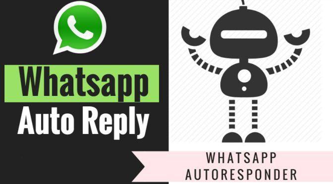 Come impostare risposte automatiche su WhatsApp. Le migliori App Android per rispondere automaticamente ad un messaggio su WhatsApp.