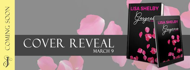 Abibliophobia Anonymous                 Book Reviews: **COVER REVEAL**  Gorgeous:  Book Two by Lisa Shel...