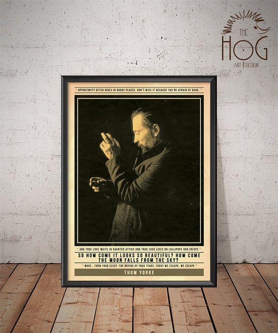 Radiohead  Thom Yorke Poster  Quote Retro Music Poster