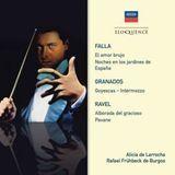 Falla: El Amor Brujo; Noces en los Jargines de España; Granados; Goyescas; Ravel: Alborada del graci [CD], 26593814