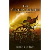 The Cerberus Rebellion (A Griffins & Gunpowder Novel) (Kindle Edition)By Joshua Johnson