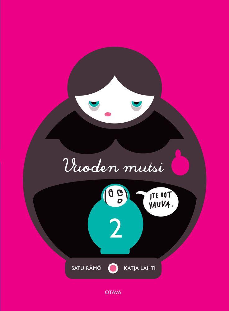 Title: Vuoden mutsi 2 | Author: Katja Lahti, Satu Rämö | Designer: Satu Kontinen
