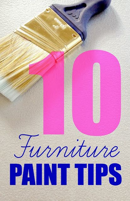 10 furniture paint tips! SO good to know!