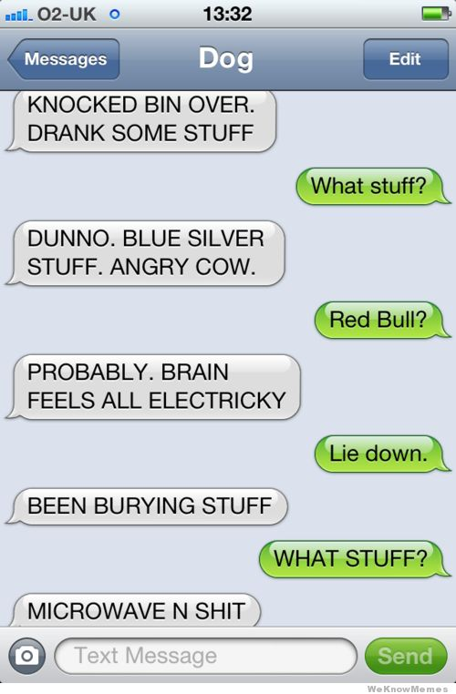Text from Dog... Finally found one I laughed out loud to :)