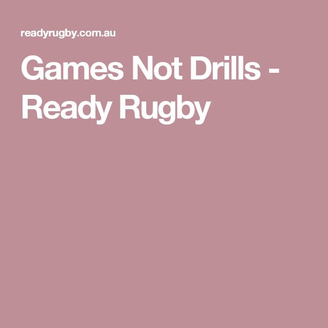 Games Not Drills - Ready Rugby