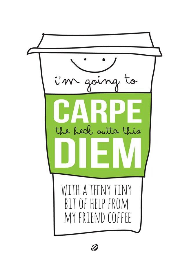 best carpe diem images tattoo ideas carpe diem  carpe diem a little help from coffee