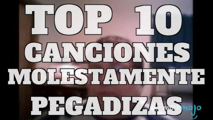 Top 10 Canciones Molestamente Pegadizas (Rapidito)