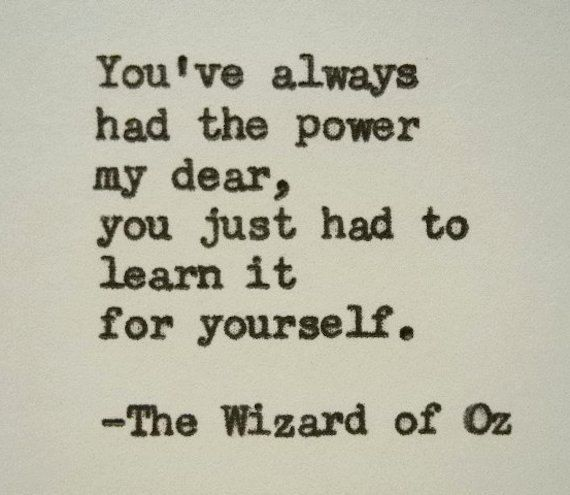 WIZARD OF OZ Quote Frank Baum Quote Typed on Typewriter power quote courage quote inspiration you've always had the power my dear