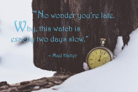 Mad Hatter Quote Alice in Wonderland Quote ~$5 download~ by EverafterImages