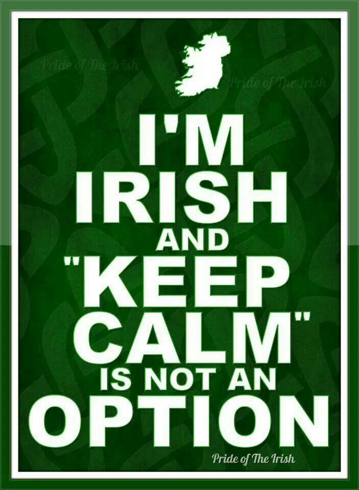 I'M IRISH AND