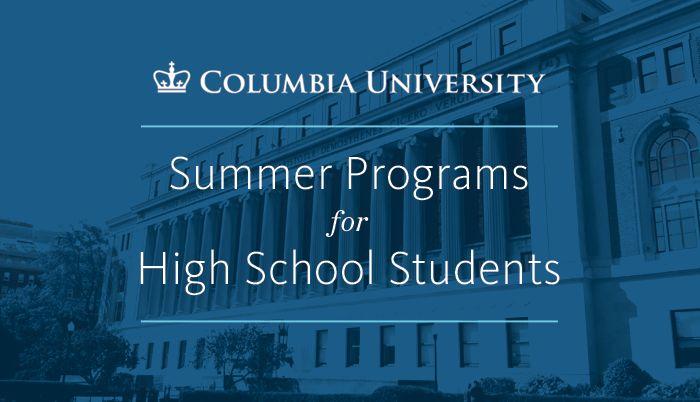 Columbia University Summer Programs for High School Students