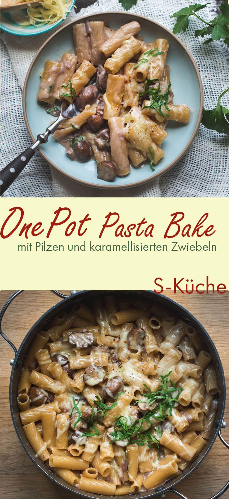 Sehr cremige One Pot Pasta mit Pilzen, karamellisierten Zwiebeln und nach Wunsch im Ofen überbacken