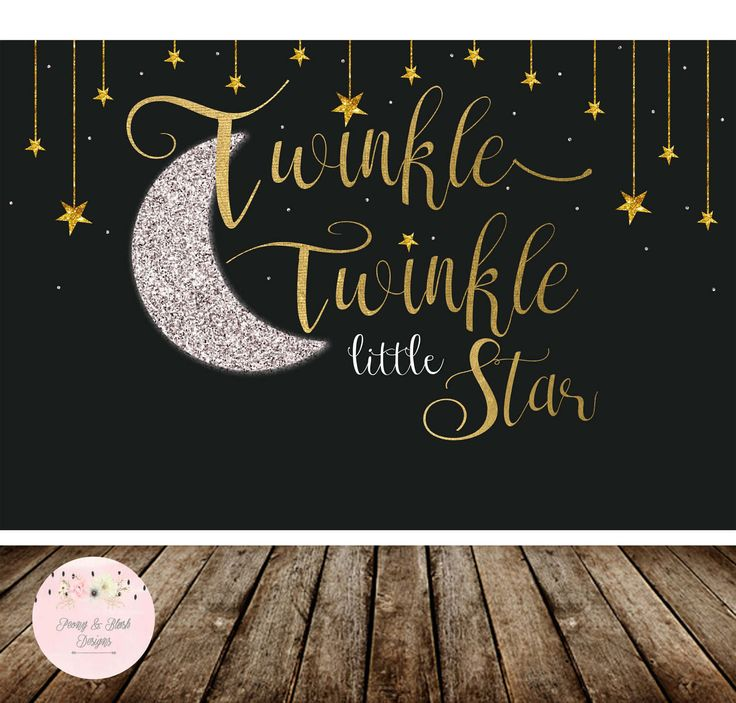 Twinkle Twinkle Little Star Backdrop, Twinkle Little Star Birthday Backdrop, Twinkle Little Star Baby Shower Backdrop, Sweet Table-Printable by PeonyBlushDesigns on Etsy