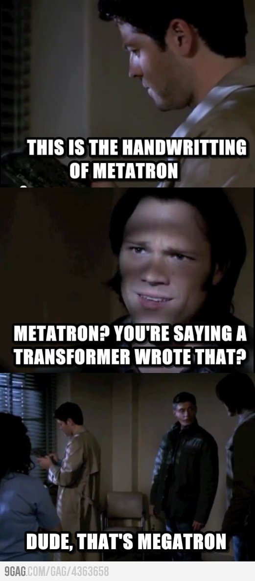 a transformer wrote that?? Supernatural. I wonder if he knows about Megatron because of Ben?