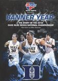 Banner Year: The Story of the 2010 Duke Blue Devils National Championship [DVD] [English] [2010]