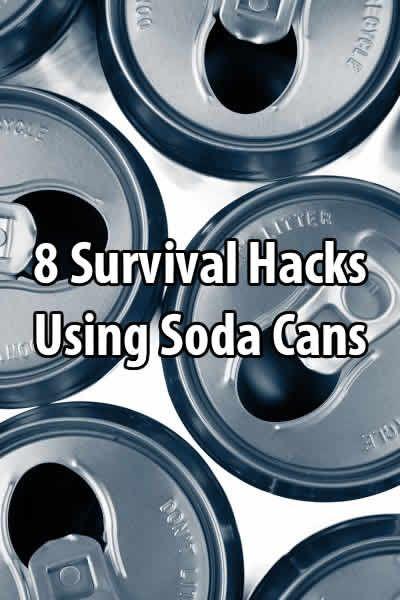 8 Survival Hacks Using Soda Cans