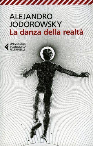 La Danza della Realtà - Libro di Alejandro Jodorowsky
