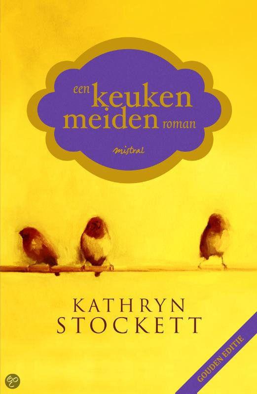 Een Keukenmeidenroman, Kathryn Stockett