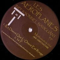 It's disco meets house from the Mathematics label by way of this new French project Les Aeroplanes(NOT!! The band Aeroplanes on Eskimo) entitled Impersonal Naviguant—a driving house 12, peppered with some inspirational vocal samples. Ils disent que L'orient est rouge, 36 F on one side, the title track and Trajectoires on the other side. Much smoother and perhaps more accessible than most Mathematics releases - rereleased on colored vinyl for the 20th anniversary of Mathematics !