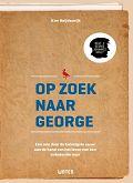 Op zoek naar George van Kim Heijdenrijk. 19/52. non fictie. Vier sterren.