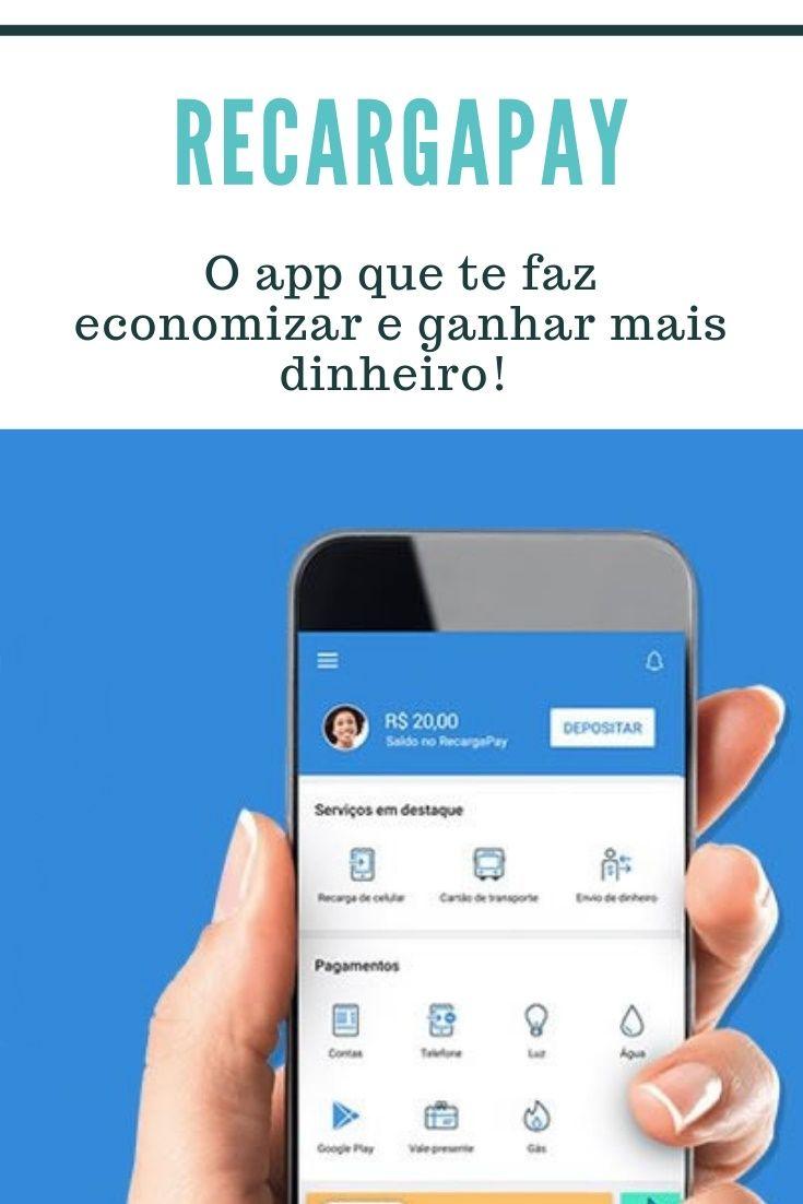 Recargapay Dinheiro De Volta Economia O App Que Voce Precisa