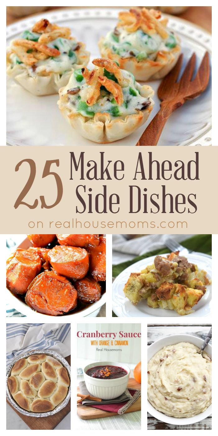25 Make Ahead Side Dishes on realhousemoms.com