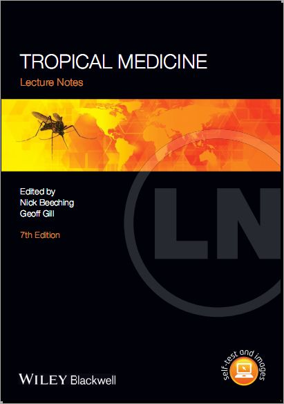 Lecture Notes Tropical Medicine 7th Eition [PDF] - Beeching, Nick, Gill, Geoff
