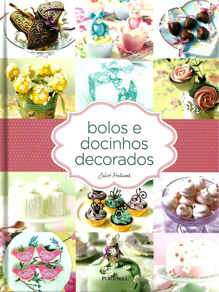 ISSUU - Bolos e docinhos decorados by Juliana Lima