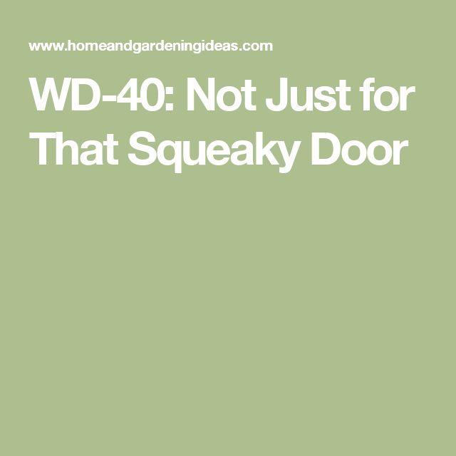 25 Best Ideas About Squeaky Door On Pinterest Clean