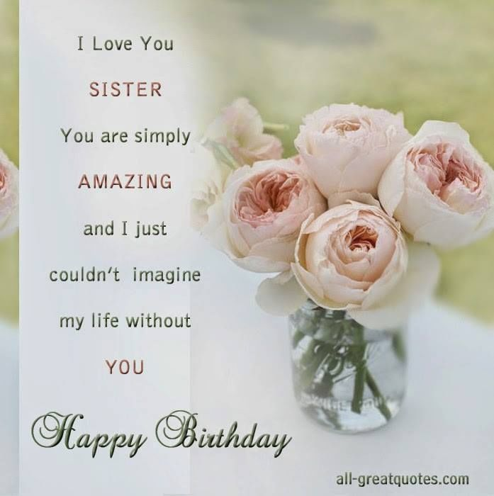 I Love You Sister, Happy Birthday