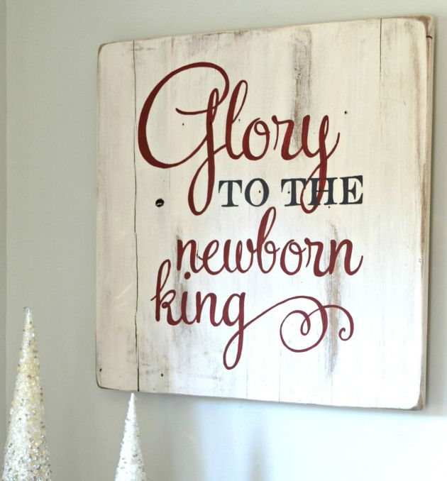 Glory to the Newborn King Christmas sign - Aimee Weaver Designs