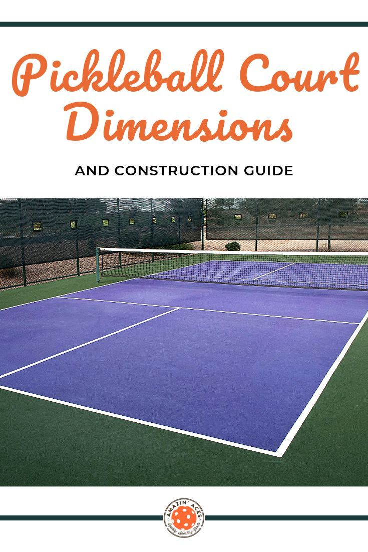 Pickleball Court Dimension Construction Guide Pickleball Court Pickleball Basketball Court Backyard