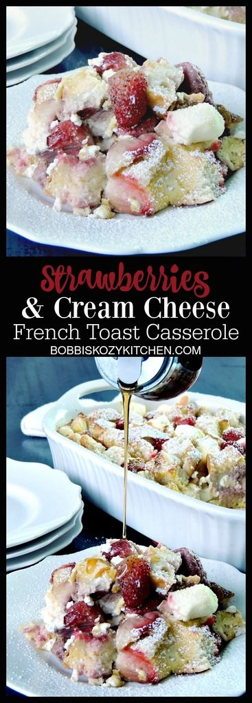 Decadent, and delicious, this Strawberries and Cream French Toast Casserole is the perfect dish for a family breakfast or brunch. From www.bobbiskozykitchen.com sponsored @easyhomemeals: