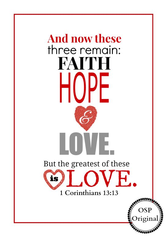 Faith, Hope and Love | Free and ready for instant download and printing!
