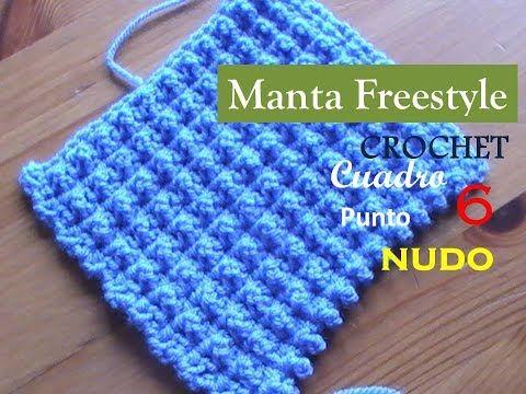 PUNTO NUDO a crochet - cuadro 7 manta FREESTYLE (diestro) - YouTube
