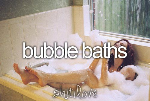 .: Bubbles My Bubbles, Little Things, Aboutme Thingsilove, Favorite Things, Loved Baths, Bubble Baths 3, Just Girly Things, Things Shit, Buuubble Baths