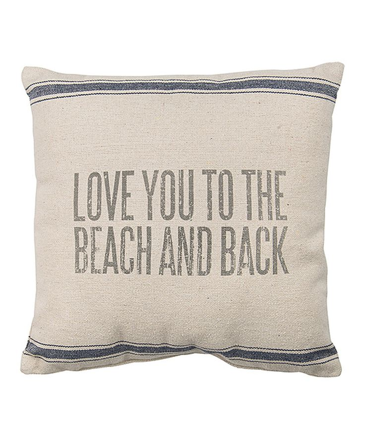 Look at this #zulilyfind! 'Love You to the Beach & Back' Pillow by Primitives by Kathy #zulilyfinds