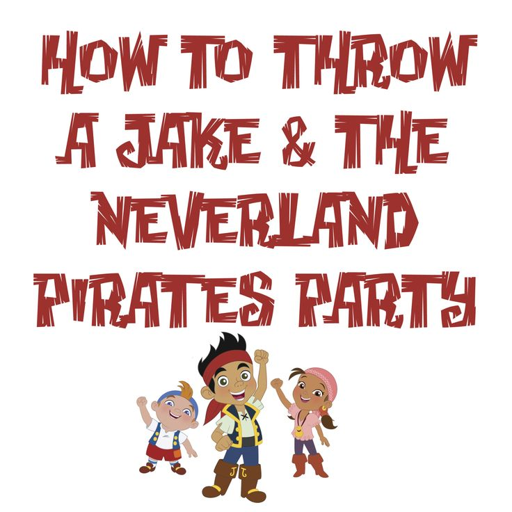 145 best Jake & the Neverland Pirates Theme Party images on ...