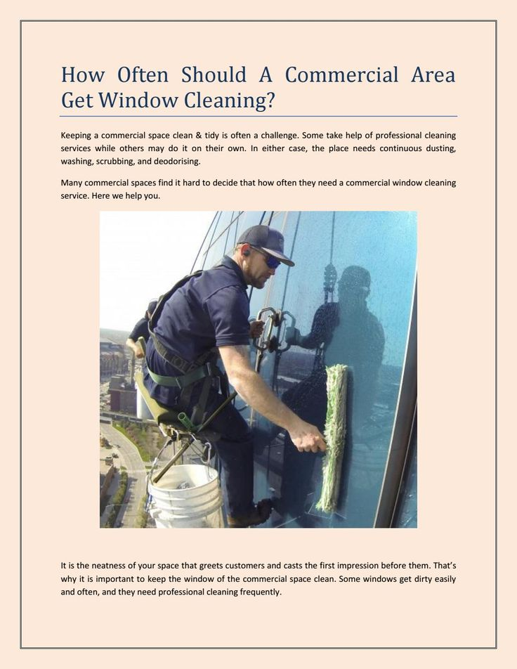 How Often Should A Commercial Area Get Window Cleaning?