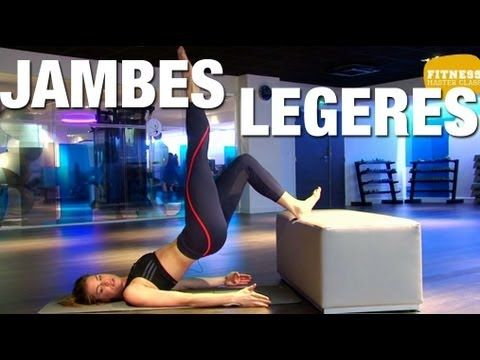 Fitness Master Class - Jambes légères - YouTube