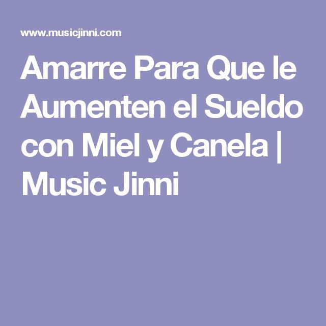 Amarre Para Que le Aumenten el Sueldo con Miel y Canela | Music Jinni