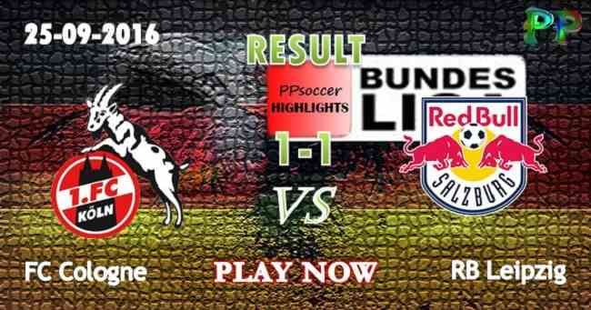 FC Cologne 1 - 1 RB Leipzig 25.09.2016 HIGHLIGHTS - PPsoccer