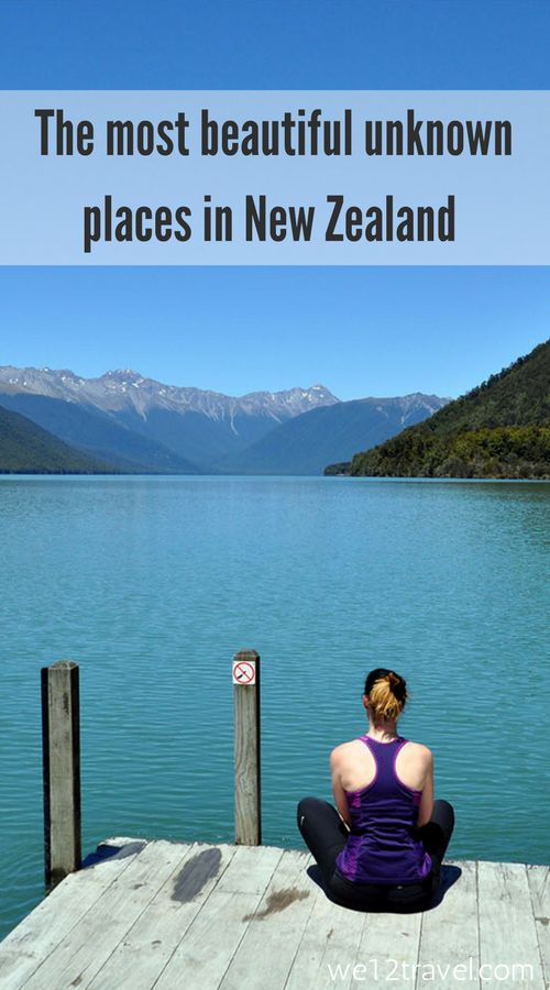 The most beautiful unknown places in New Zealand that you've probably not heard of before. Be inspired and read our blog!