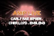 Discount AMP Live: Carly Rae Jepsen Cher Lloyd & Emblem 3 Tickets (185384)