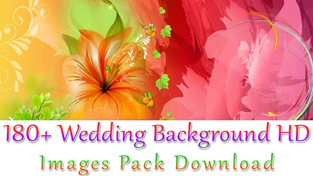 180 Wedding Background Hd Images Free Download Wedding Background Indian Wedding Album Design Wedding Album Design