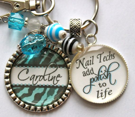 Nail Tech Gift Personalized Keychain Techs Add Polish To Life Daughter Granddaughter Niece Present