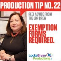 Production Tip #22: Exemption Forms Required Accounting Manager Julia Gonzalez gives us the bottom line on sales tax exemptions. Read her tip on the Reel Advice blog!  http://www.lockebryan.com/production-tip-22-exemption-forms-required