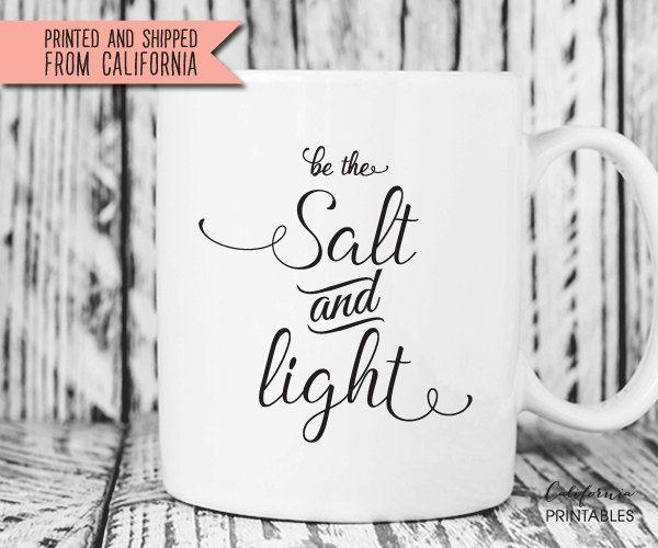 Be the Salt and Light Mug, Salt and Light Mug, Bible Verse Mug, Christian Gift, Holiday Gift, Scripture Mug, Quote Mug, Housewarming Gift 30 by CAprintables on Etsy
